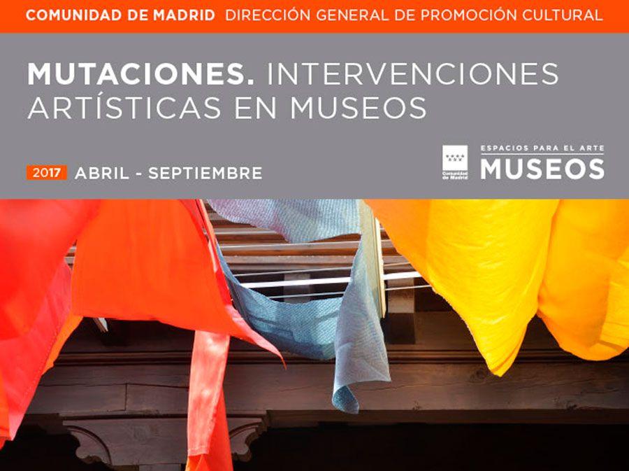 Programa Mutaciones. Intervenciones artísticas en Museos.