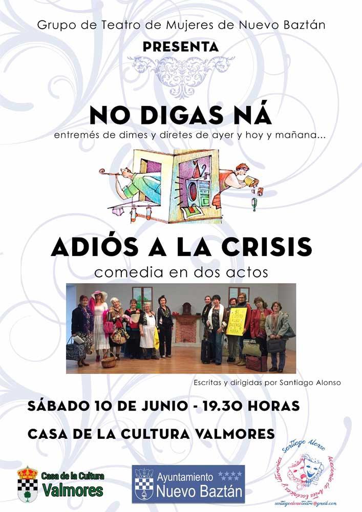 No digas ná adiós a la crisis, comedia de Santiago Alonso