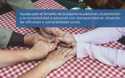 Información de ayudas para el fomento de autonomía personal para personas con discapacidad de dificultad o vulnerabilidad social