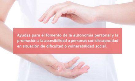 Ayudas para el fomento de la autonomía personal y la promoción a la accesibilidad