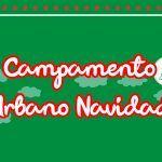 Campamento Urbano Navidades 2018/2019