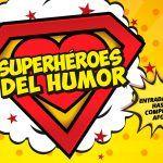 Súper Héroes del Humor en la Casa de Cultura Valmores (Nuevo Baztán)