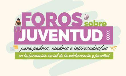 Foros sobre Juventud 2020 para Padres/Madres e Interesados/as en la Educación de la adolescencia y la juventud
